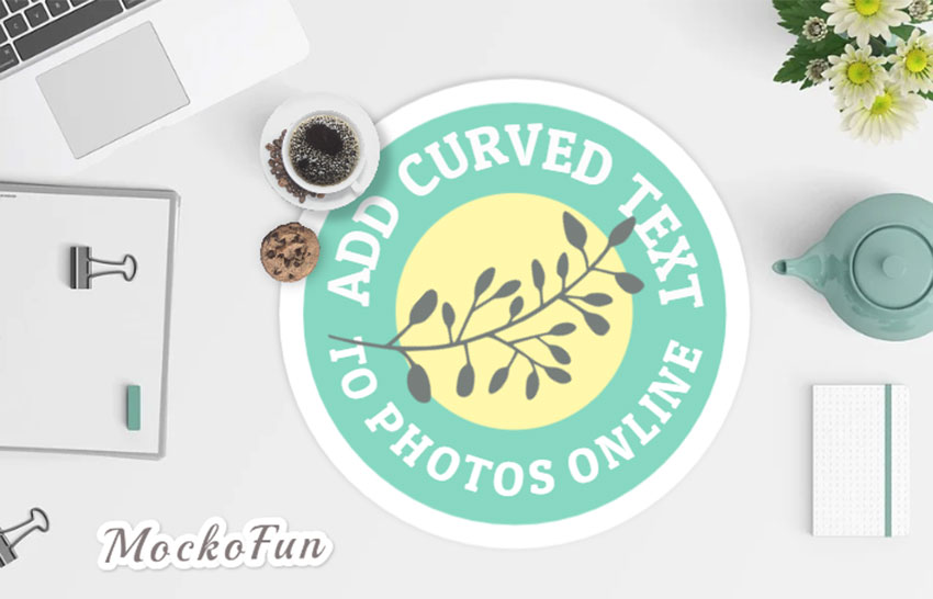 Add Curved Text to Photo