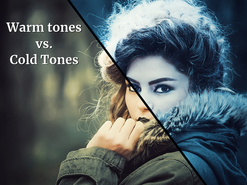 Warm tones vs Cold Tones