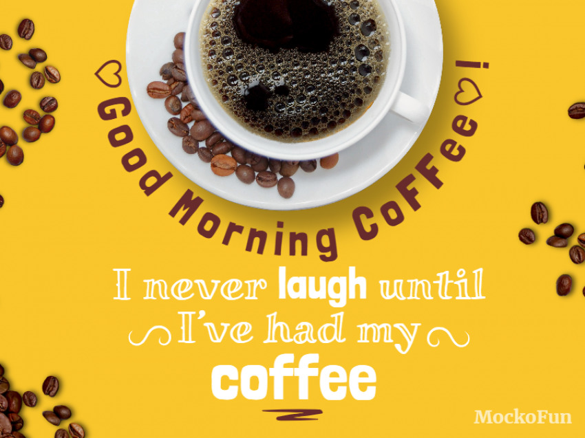 Good Morning Coffee Quote